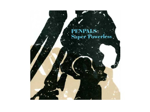 Super Powerless/PENPALS