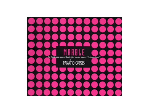 MARBLE 初回盤[限定CD]/FANATIC◇CRISIS