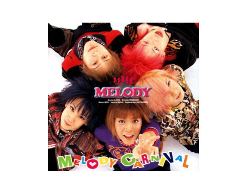 MELODY CARNIVAL[廃盤]/MELODY
