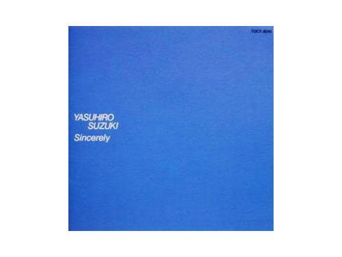 Sincerely 93年盤[廃盤]/鈴木康博