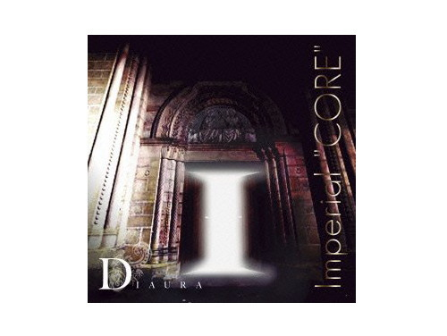 "Imperial""CORE""[限定CD]/DIAURA"