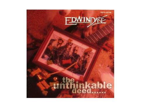 the unthinkable deed 国内盤[廃盤]/EDWIN DARE
