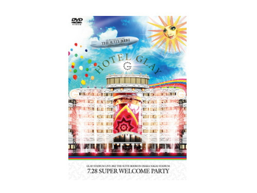 GLAY STADIUM LIVE 2012 THE SUITE ROOM in OSAKA NAGAI STADIUM 7.28 SUPER WELCOME PARTY[限定DVD]/GLAY