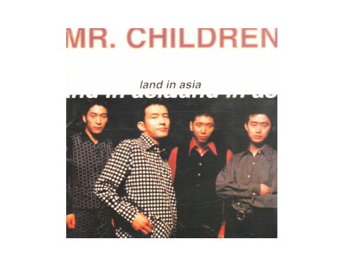 LAND IN ASIA 初回盤[廃盤]/Mr.Children