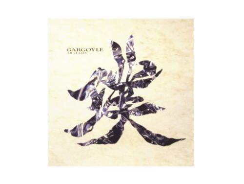 璞-ARATAMA- 99年盤[廃盤]/Gargoyle(ガーゴイル)