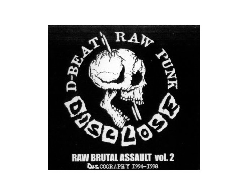 RAW BRUTAL ASSAULT VOL.2[廃盤]/DISCLOSE