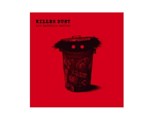 KILLER DUST[廃盤]/RED BAC…
