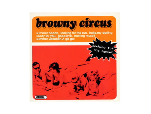 looking for the summer[廃盤]/browny circus