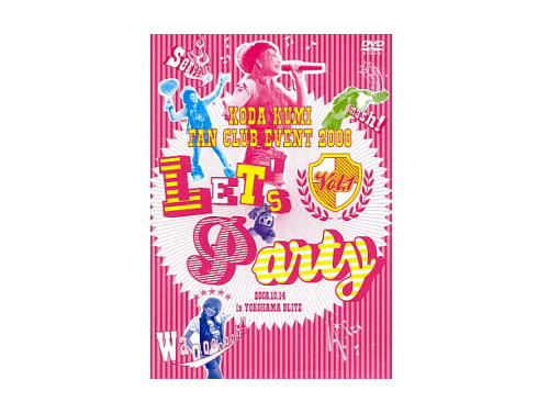 KODA KUMI FAN CLUB EVENT 2008 LET'S Party Vol.1[限定…