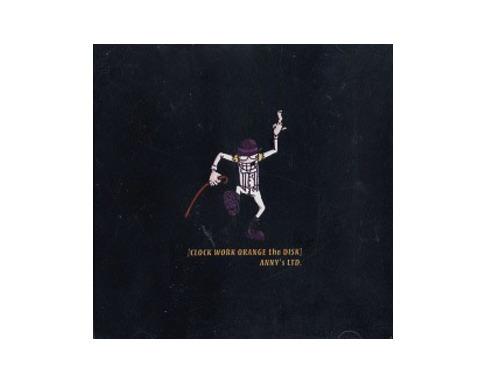 CLOCK WORK ORAGE the DISC[限定CD]/ANNY's LTD.