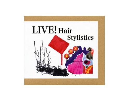 LIVE![限定CD]/Hair Stylistics