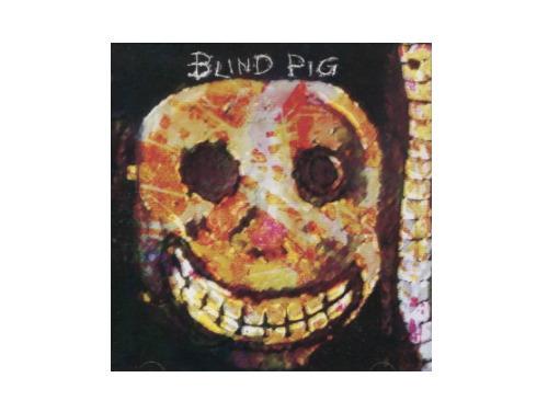 BLIND PIG[廃盤]/BLIND PIG