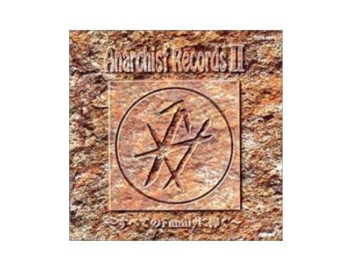 Anarchist Records II~すべてのFamilyに捧ぐ~[廃盤]/オムニバス