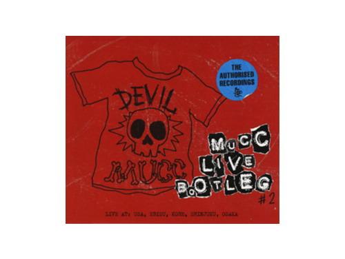 MUCC LIVE BOOTLEG #2[非売品CD]/ムック(MUCC)