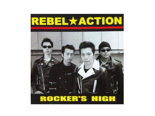 ROCKER'S HIGH[廃盤]/REBEL★ACTION