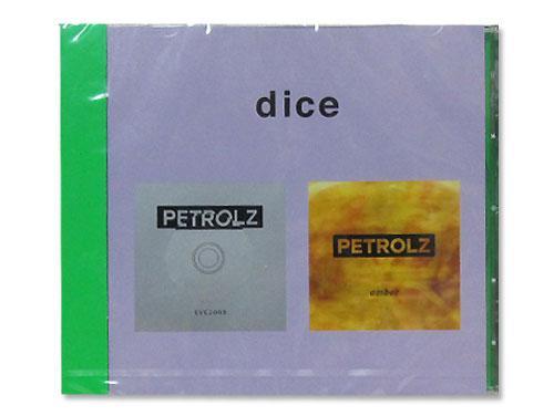 dice[会場限定CD]/PETROLZ(ペト…