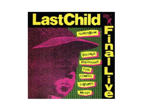 FINAL LIVE[廃盤]/LAST CHILD