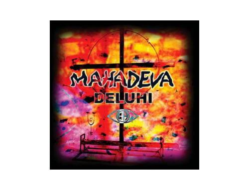 MAHADEVA[廃盤]/DELUHI
