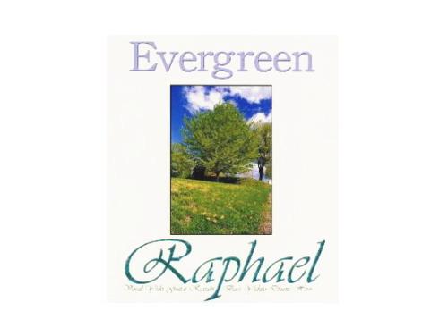 Evergreen/Raphael