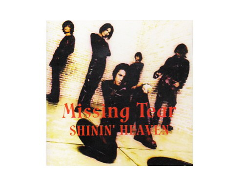 SHININ' HEAVEN[廃盤]/Missing Tear