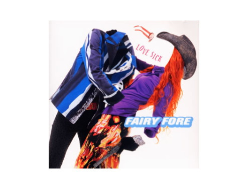 LOVE SICK[廃盤]/FAIRY FORE