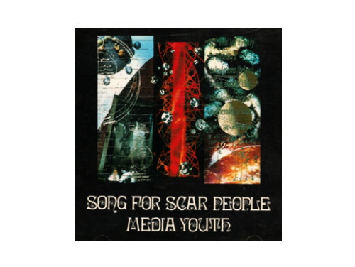 SONG FOR SCAR PEOPLE 通常盤[廃盤]/media youth
