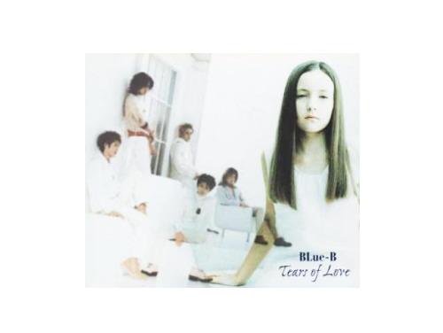 Tears of Love 初回盤[限定CD]/BLue-B