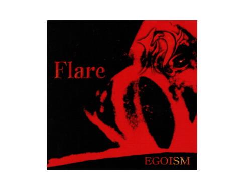 EGOISM[廃盤]/Flare