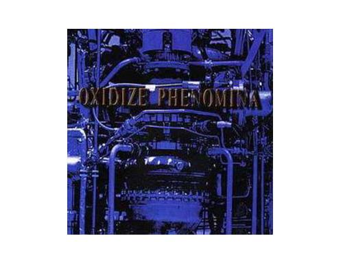 OXIDIZE PHENOMINA[廃盤]/ACiD