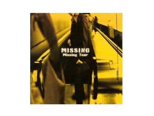 MISSING[廃盤]/Missing Tear