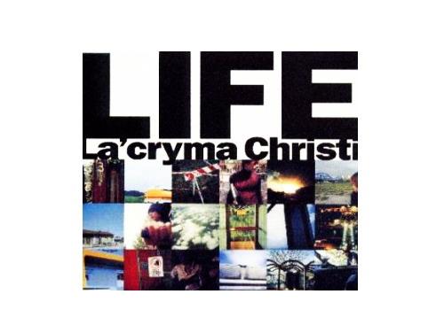 LIFE/La'cryma Christi