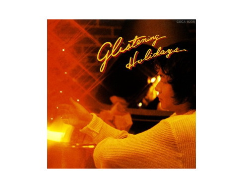 Glistening Holidays 93年盤[廃盤]/原田真二