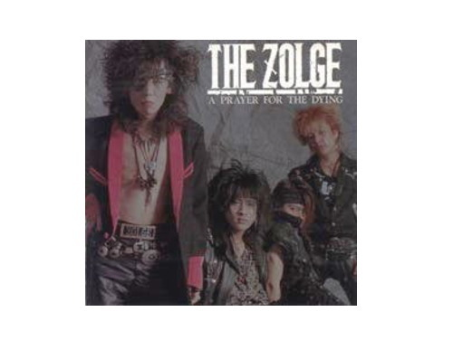 A PRAYER FOR THE DYING[廃盤]/THE ZOLGE