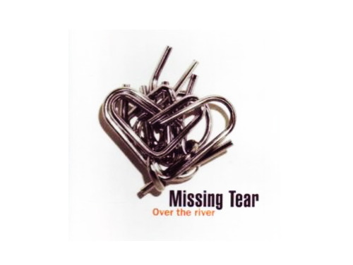 Over the river[廃盤]/Missing Tear