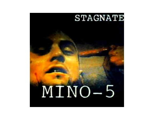 STAGNATE[廃盤]/MINO-5