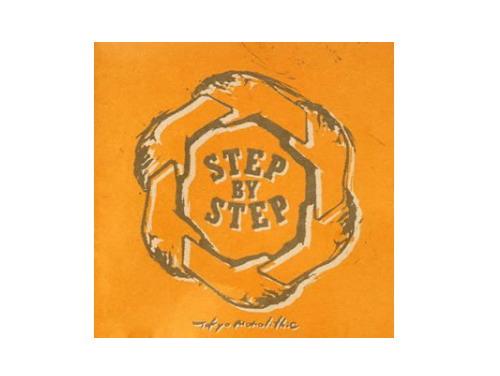 TOKYO MONOLITHIC[廃盤]/STEP BY STEP