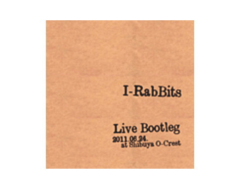 Live Bootleg 2011.06.24 at Shibuya O-Crest[限定CD]/I…