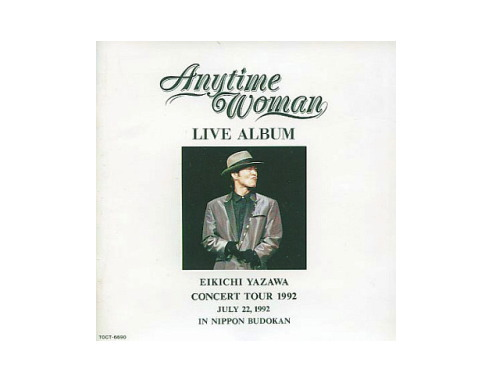 Anytime Woman LIVE ALBUM[廃盤]/矢沢永吉