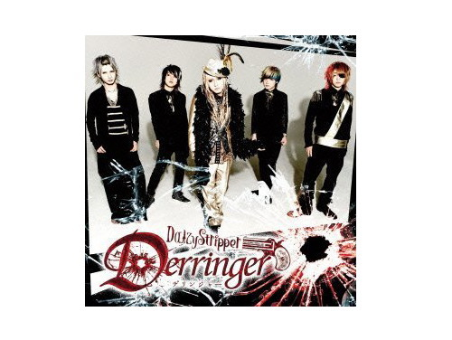 Derringer 初回盤[限定CD]/DaizyStripper