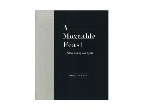 A Moveable Feast Authorized by Cali≠gari[書籍作品]/cali≠gari